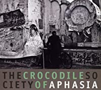 Crocodile Society of Aphasia