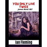 You Only Live Twice James Bond: 007