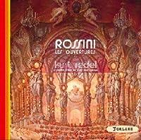 Rossini: Les ouvertures