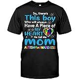 keoStore Autiism He Call Me Mom T-Shirt ds043