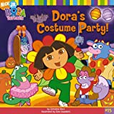 Dora's Costume Party! (Dora and Friends (Dora the Explorer))