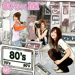 80's × Mi
