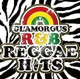 GL'AMOROUS R&B REGGAE HITS