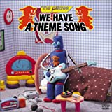WE HAVE A THEME SONG [DVD]