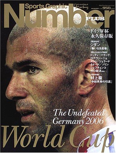 ドイツW杯永久保存版 (Sports Graphic Number PLUS)の詳細を見る
