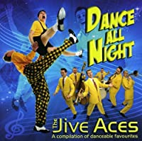DANCE ALL NIGHT by Jive Aces