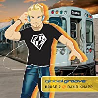 Global Groove: House 2
