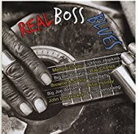 Real Boss Blues (Various Artists)