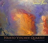 Familiar Fields by Hristo Vitchev Quartet (2013-01-21)
