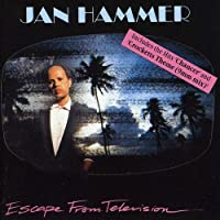 Escape From Television by JAN HAMMER (1999-03-19)