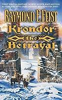 Krondor: The Betrayal (The Riftwar Legacy)