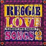 Reggae Love Songs 2
