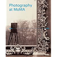 Photography at MoMA: 1840 - 1920