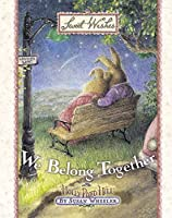 We Belong Together (Sweet Wishes)