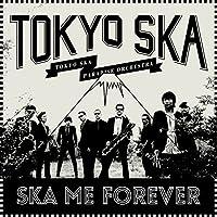 Ska Me Forever [Analog]