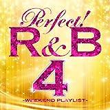 パーフェクト!R&B 4~ウィークエンド・プレイリスト 画像