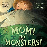 Mom! the Monsters! (Meadowside PIC Books)