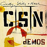 Demos by Crosby Stills & Nash (2009-06-02)