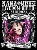 「NANA MIZUKI LIVEDOM-BIRTH-AT BUDOKAN [DVD]」のサムネイル画像