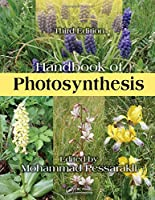 Handbook of Photosynthesis, Third Edition (Books in Soils, Plants, and the Environment)