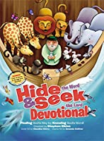 Hide The Word & Seek the Lord Devotional: Finding God's Way by Knowing God's Word!