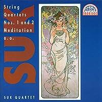 Suk-String Quartets Nos. 1 & 2