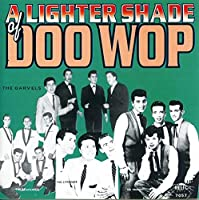 Lighter Shade of Doo Wop