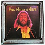 Dave Mason Is Alive! [LP]