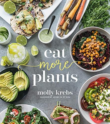 Eat More Plants (English Edition)