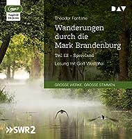 Wanderungen durch die Mark Brandenburg - Teil III: Ungekuerzte Lesung mit Gert Westphal