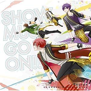 【Amazon.co.jp限定】SHOW MUST GO ON!![TVアニメ「スタミュ」第2期オープニングテーマ]【初回限定盤】(A5クリアファイル付き)