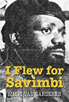 I Flew for Savimbi