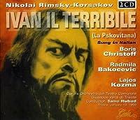 Rimsky-Korsakov: Ivan II Terrible by Nikolai Rimsky-Korsakov (2013-05-03)