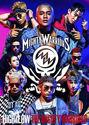 HiGH&LOW THE MIGHTY WARRIORS(DVD+CD) -