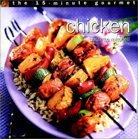 Download The 15-minute Gourmet: Chicken 0028632796