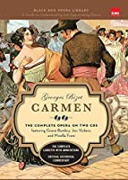 Carmen (Book and CD's): The Complete Opera on Two CDs featuring Grace Bumbry, Jon Vickers, and Mirella Freni (Black Dog Opera Library)