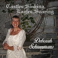 Castles Sinking, Eagles Soaring