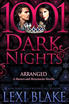 Arranged: A Masters and Mercenaries Novella by [Blake, Lexi]