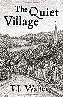 The Quiet Village