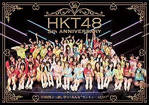 "HKT48 5th ANNIVERSARY ~39時間ぶっ通し祭り! みんな""サンキューったい! ""~ (Blu-ray Disc5枚組)"