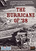 American Experience: The Hurricane of 38 [DVD]
