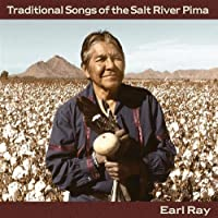 Traditional Songs of the Salt River Pima