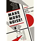 Make More Noise: Women In Independent Music Uk 1977-1987 (4Cd/Hardback Book Boxset)