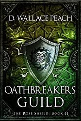 Oathbreakers' Guild (The Rose Shield Book 2) (English Edition)