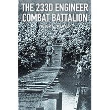 The 233rd Engineer Combat Battalion 1943-1945