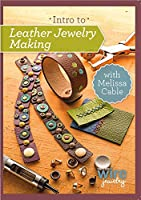 Intro to Leather Jewelry Making [DVD]