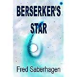 Berserker's Star (Saberhagen's Berserker Series)