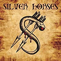 Silver Horses (Digital Remastered 2016) by Silver Horses