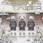「MISS WAVES/VIPER」*初回限定B「I know U miss Me」盤(在庫あり。)
