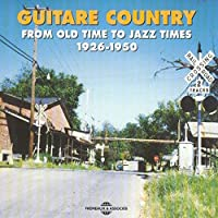 Guitar Country 1926-1950